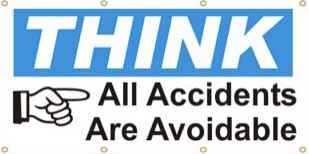 Think - All Accidents are Avoidable